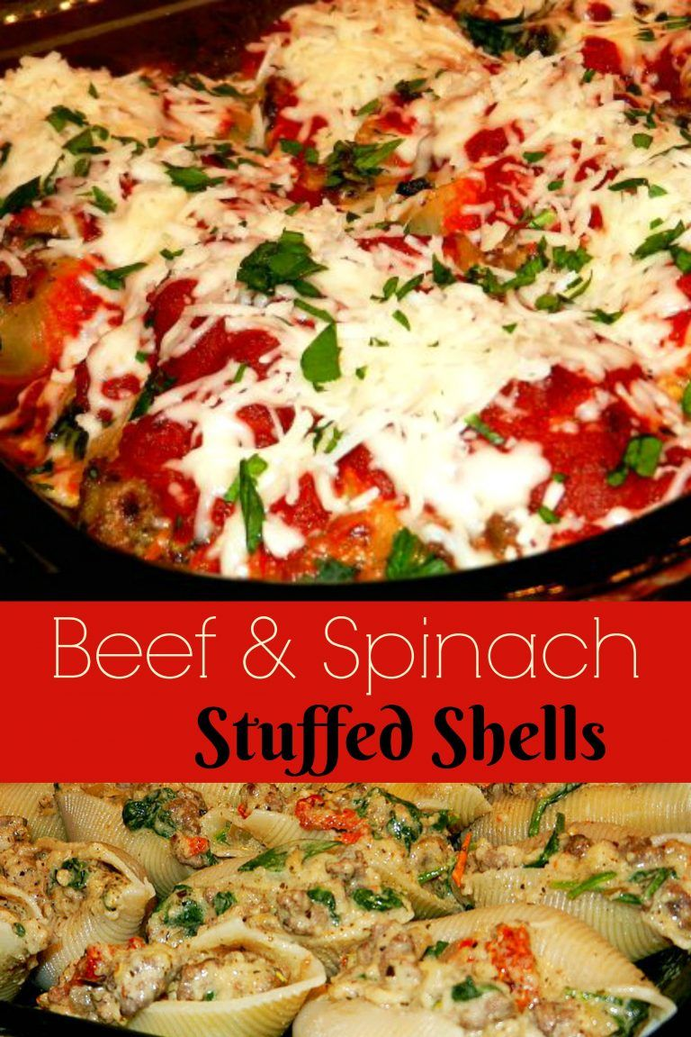 These Festive Beef And Spinach Stuffed Shells Are Stuffed With Italian Sausage Ground Beef Plenty Spinach Stuffed Shells Healthy Meat Recipes Stuffed Shells