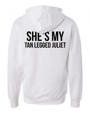 she my tan legged juliet back hoodie #hoodie #clothing #unisexadultclothing #hoodies #grapicshirt #fashion #funnyshirt