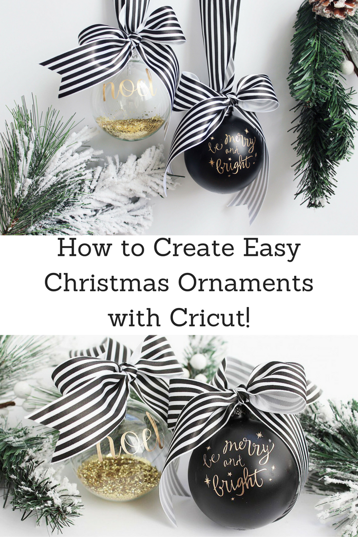 Creating Easy Christmas Ornaments With Cricut Sparkleshinylove Easy Christmas Ornaments Christmas Ornaments Diy Christmas Ornaments