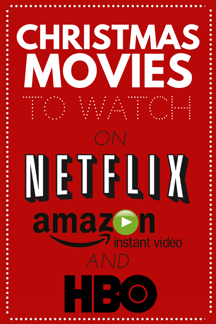 Christmas Movies To Watch On Netflix Hbo And Prime Mad In Crafts Christmas Movies Hbo Movies To Watch