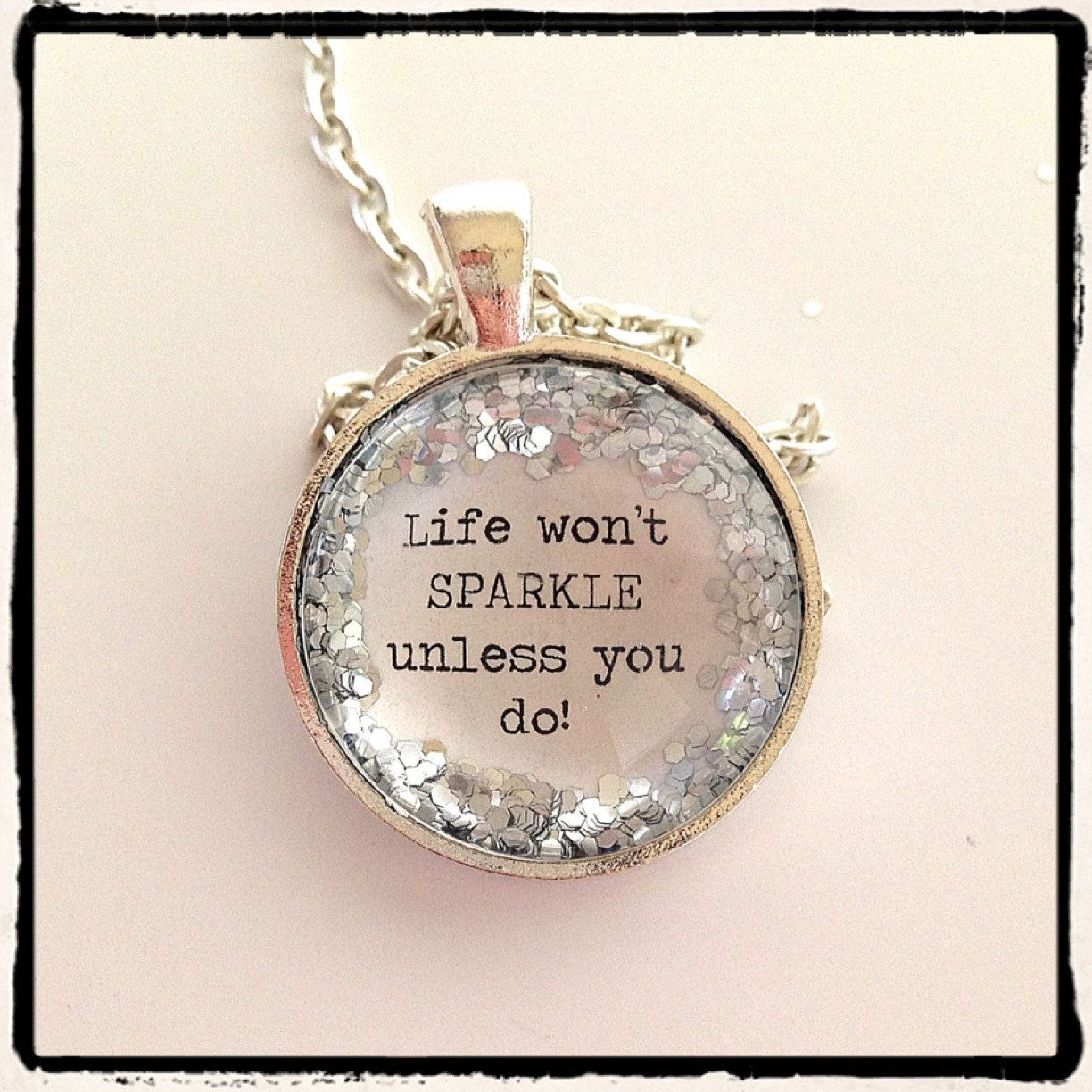 Glitter Quote Necklace - Silver Glitter Sparkles - Life Won t ... bac67f16ef03