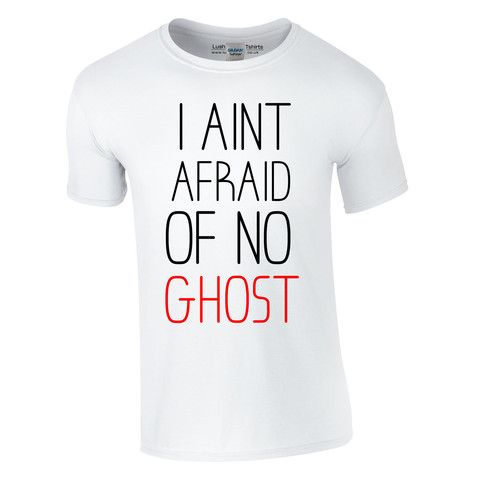 b0558772c1 I Ain't Afraid Of No Ghost Funny T-Shirt | HALLOWEEN TSHIRT | Shirts ...