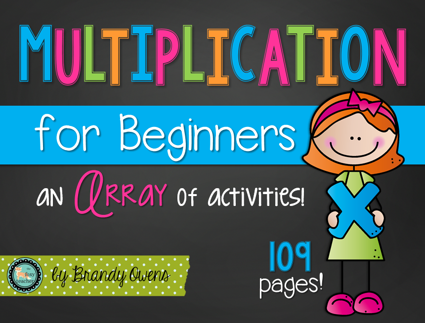Multiplication for Beginners: An ARRAY of Activities ...