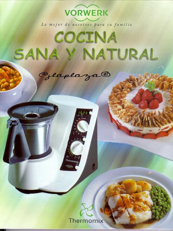 Cocina Sana Y Natural Comida Sana Recetas Recetas Fáciles Recetas Para Cocinar
