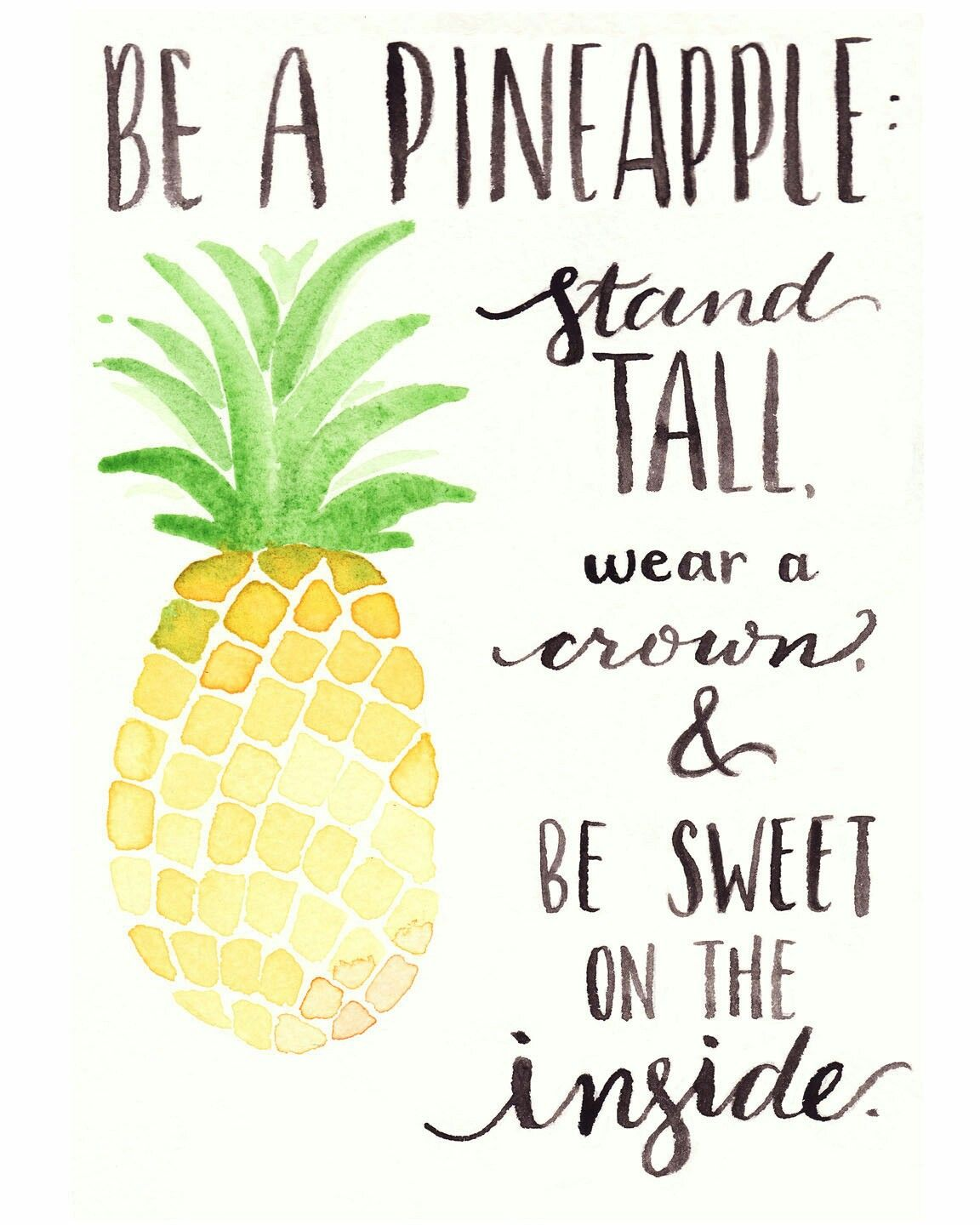 Pineapple Quotes Related image | Watercolor | Quotes, Inspirational Quotes  Pineapple Quotes