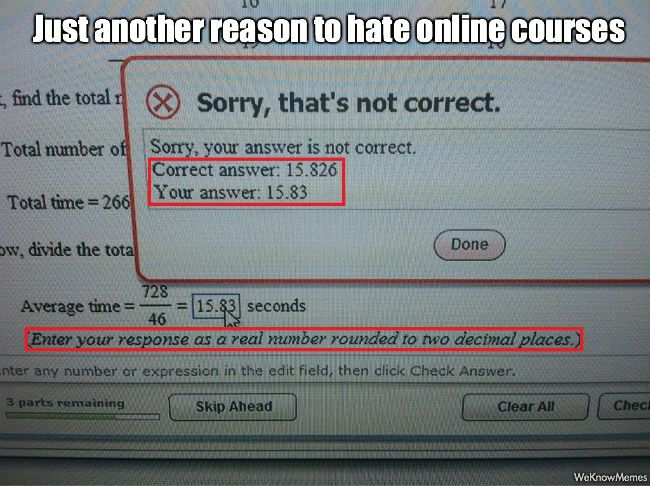 Just Another Reason To Hate Online Courses | Meme Collection ...