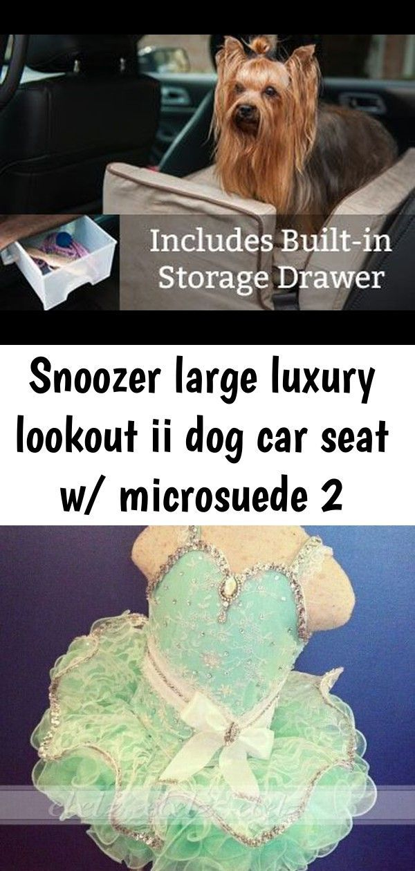Snoozer large luxury lookout ii dog car seat w/ microsuede 2 #bedfalls62 Snoozer Large Luxury Lookout II Dog Car Seat w/ Microsuede Pretty-Mint-Green-Cupcake-Toddler-Infant-Glitz-Pageant-Dress-Baby-Girls-Formal #dogclothes #bedfalls62 #dogclothes #bedfalls62