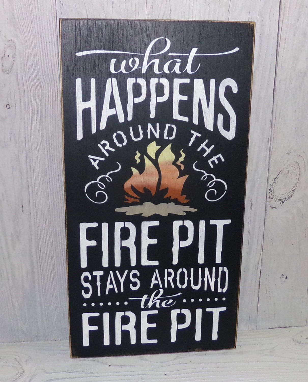 What Happens Around The Fire Pit Stays by SouthernXpressions - What Happens Around The Fire Pit Stays By SouthernXpressions Silly