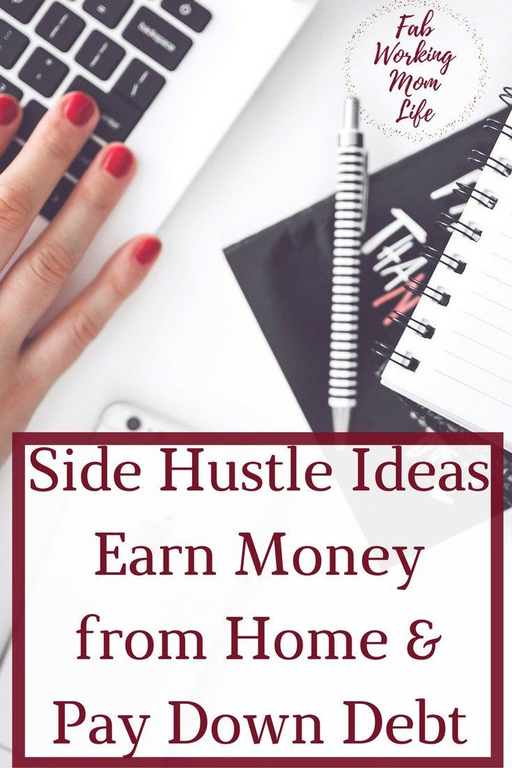 15+ Side Hustle Ideas to earn extra Money from Home and Pay Down ...