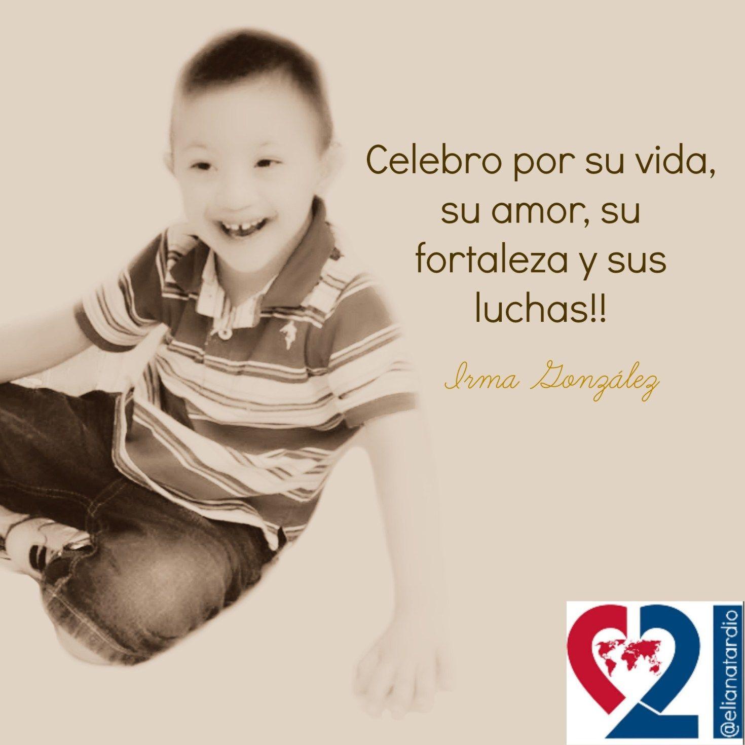 Mensajes Día Mundial Del Síndrome De Down Mensajes Frases Para Padres Día Mundial