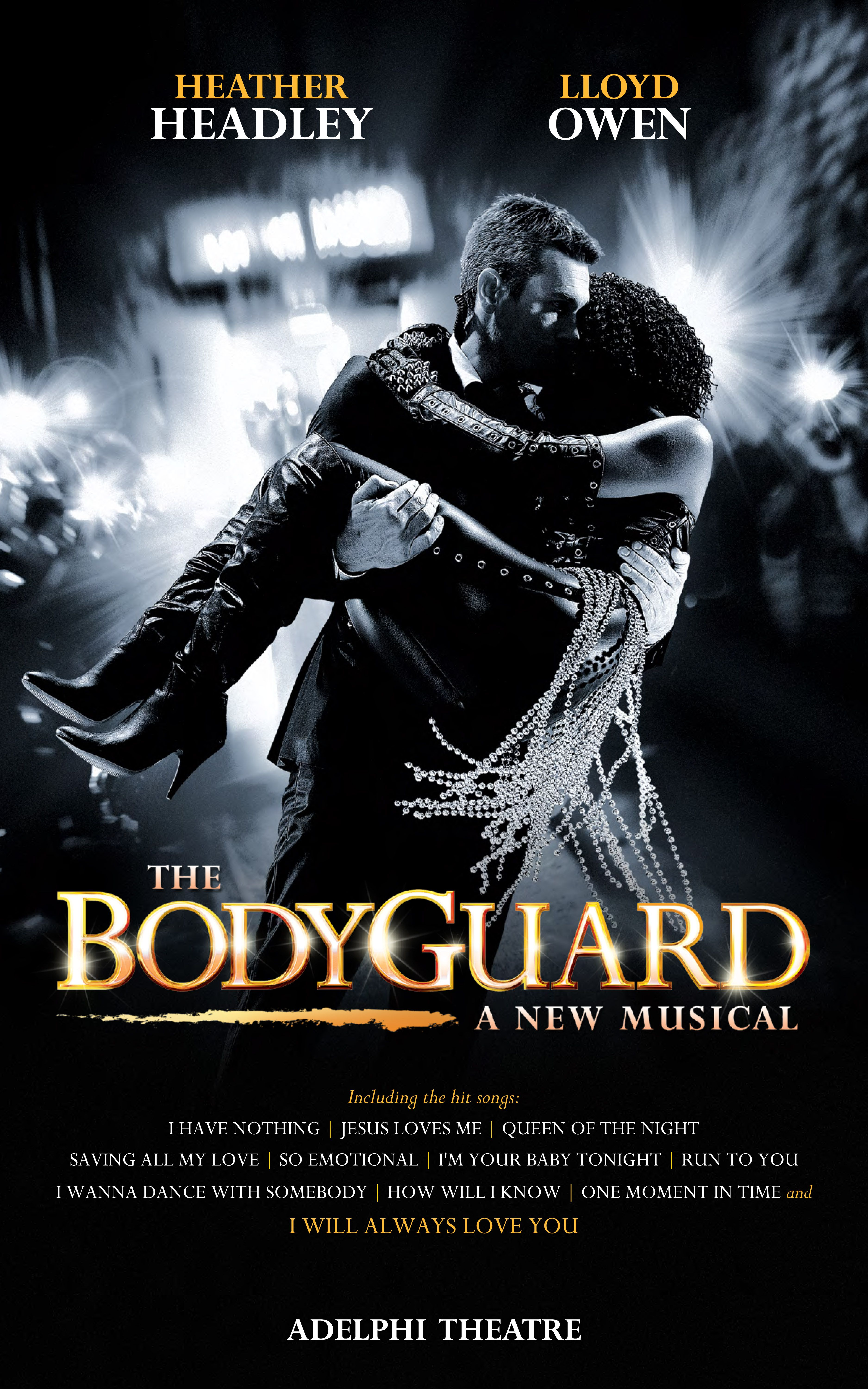 the bodyguard official opening at west ends adelphi