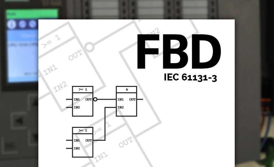 Learn all about Function Block Diagram (FBD), the official PLC