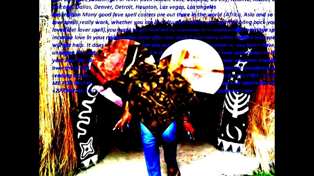 True spells#=#Lost love spell CasteR +27734413030 Binding
