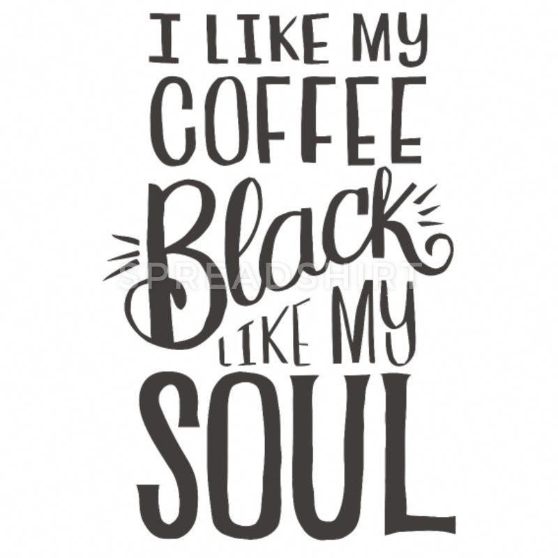 I like my coffee black like my soul by Zeinoarcx