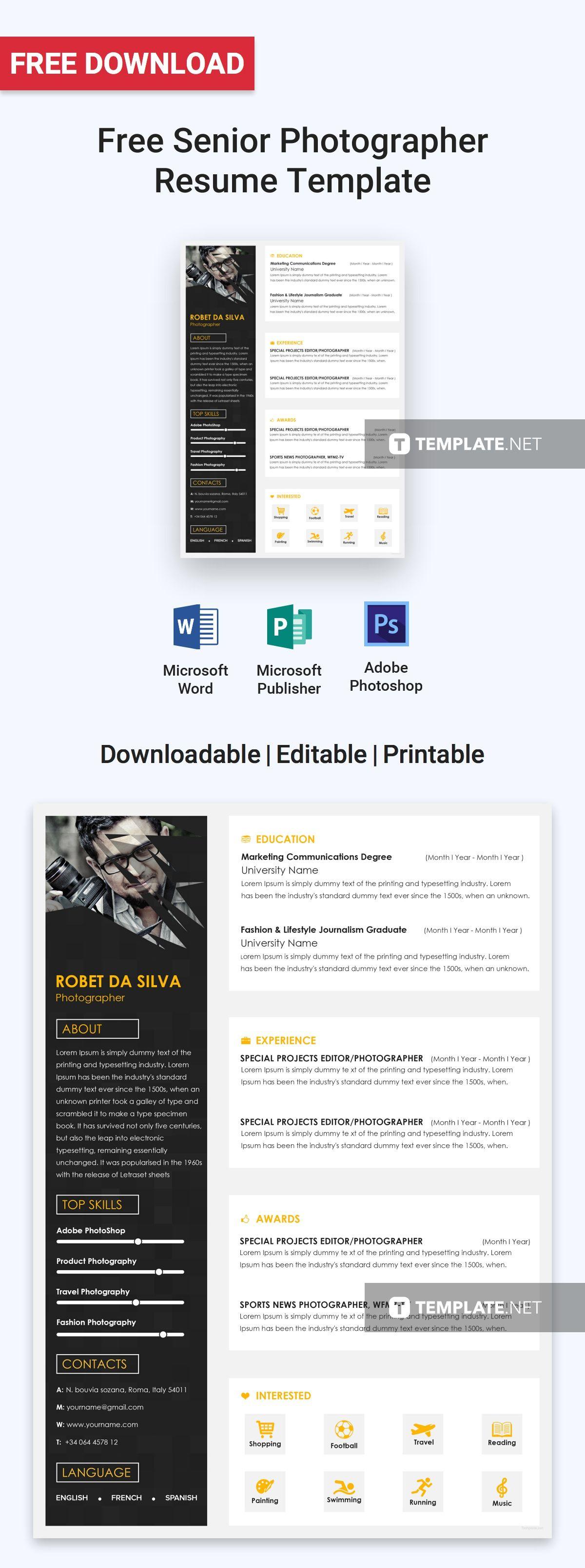 Free Senior Photographer Resume Cv Template Word Doc Psd Apple Mac Pages Publisher Photographer Resume Resume Design Good Resume Examples