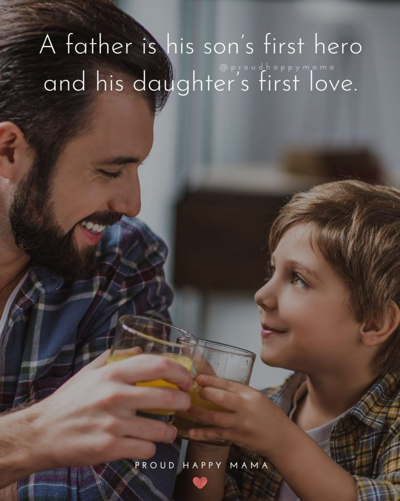 Discover The Best Father And Son Quotes And Sayings To Celebrate That Special Father Son Bond These Inspirational Father Son Quotes New Dad Quotes Son Quotes