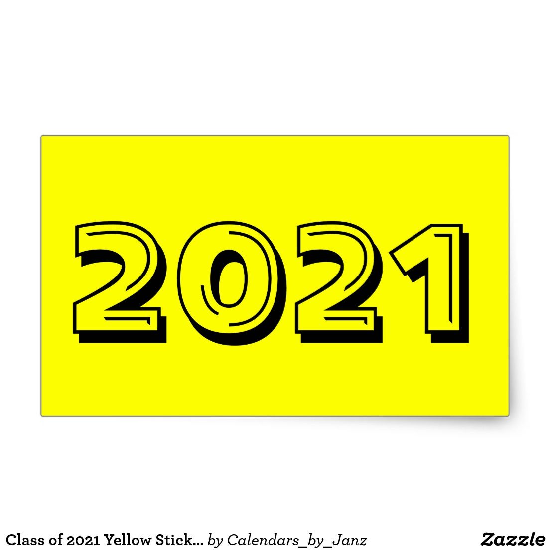 Class Of 2021 Yellow Sticker By Janz Zazzle Com In 2021 Graduation Poster Snapchat Logo Yellow Aesthetic Pastel