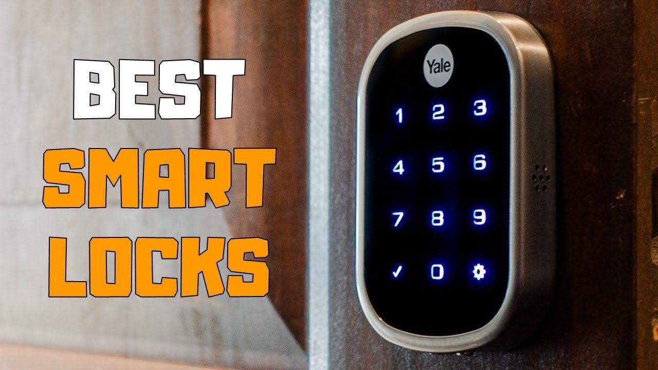 Reviews Reviews Best Smart Door Locks In 2020 Top 6 Door Lock Picks In 2020 Smart Door Locks Smart Deadbolt August Smart Lock