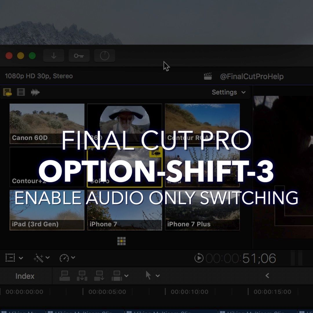 5 Editing Tips Every Final Cut Pro X Editor Should Know ...