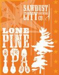 Sawdust City Lone Pine IPA...such a good, good, IPA.  One of Ontario's best (if not the best!)