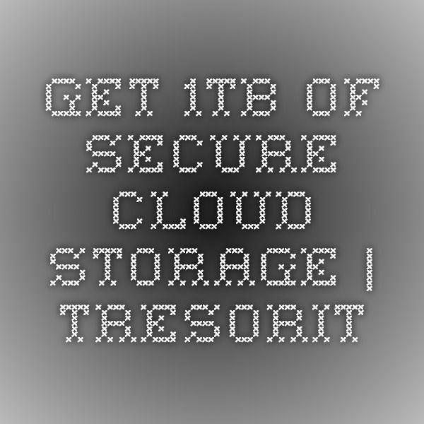 Get 1tb Of Secure Cloud Storage Tresorit Cloud Storage Storage School Work