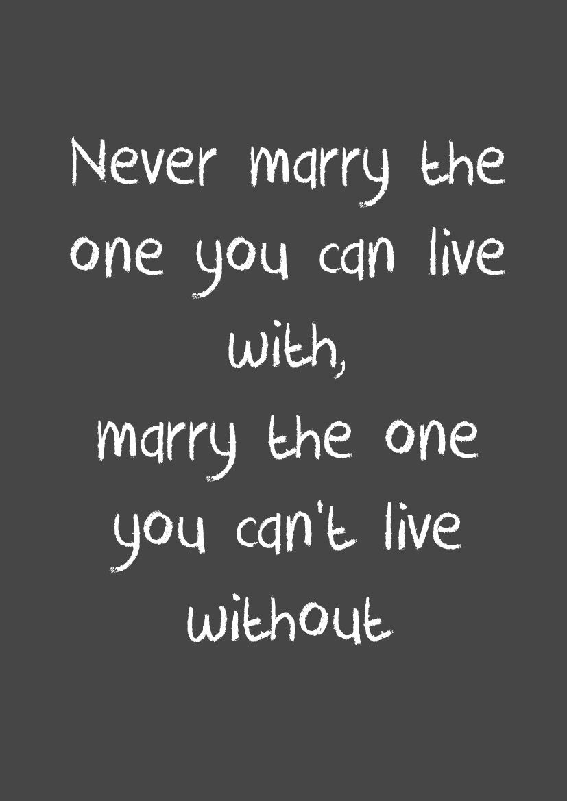 My Mama Told Me That Quotes I Love Wedding Quotes Cute