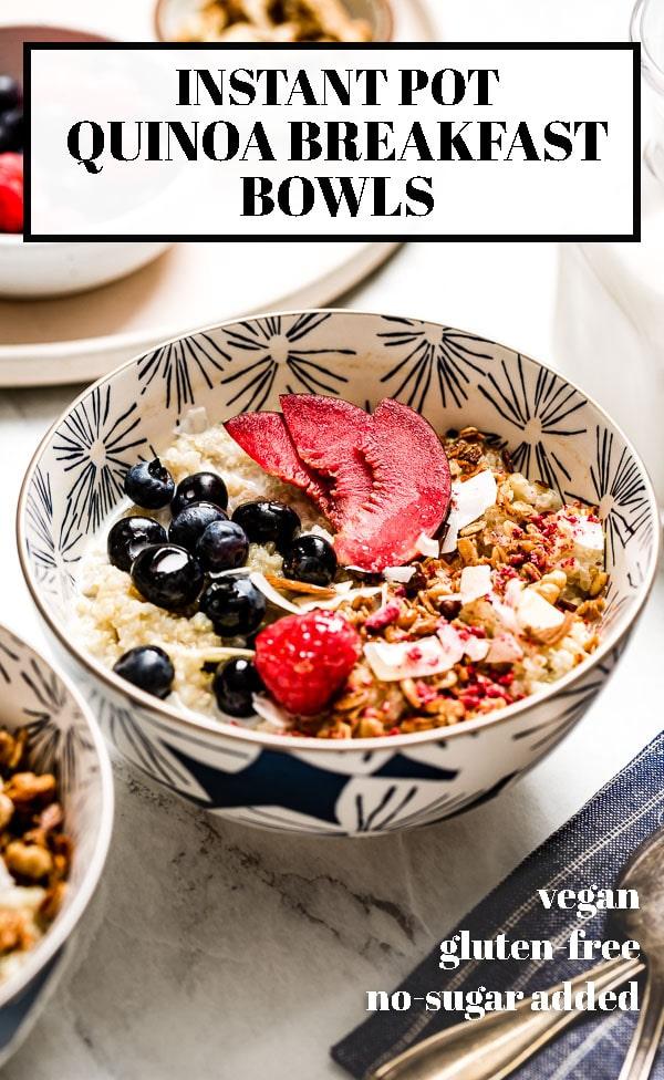 Instant Pot Quinoa Porridge Recipe In 2020 Recipes Quinoa Breakfast Bowl Quinoa Breakfast