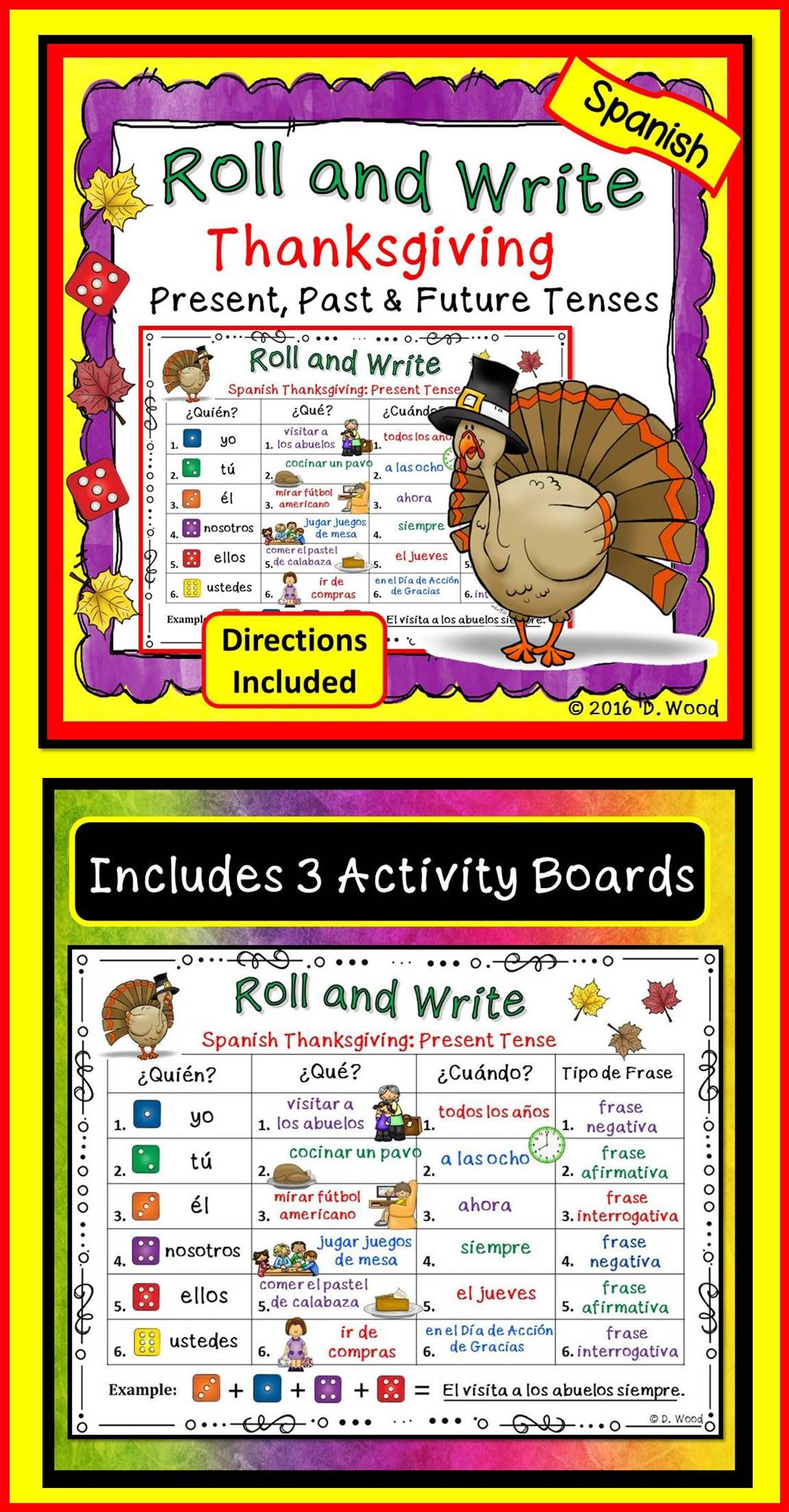 "Students will have fun this Thanksgiving writing Spanish sentences with this engaging  ""Roll and Write Activity"". This Lesson includes 3 Activity Boards (Present, Past & Future Tenses), Directions and Recording Sheet!"
