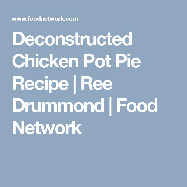 Deconstructed chicken pot pie receta forumfinder Choice Image