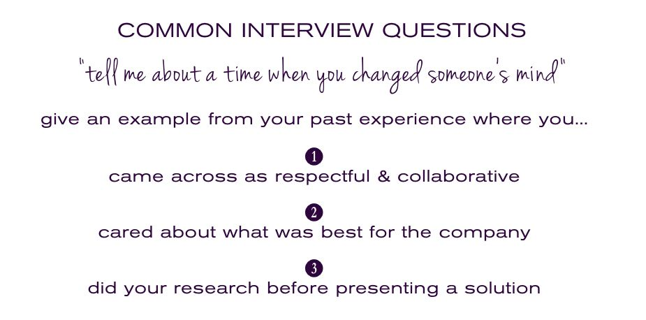 common interview questions tell me a time you changed someones mind theprepary