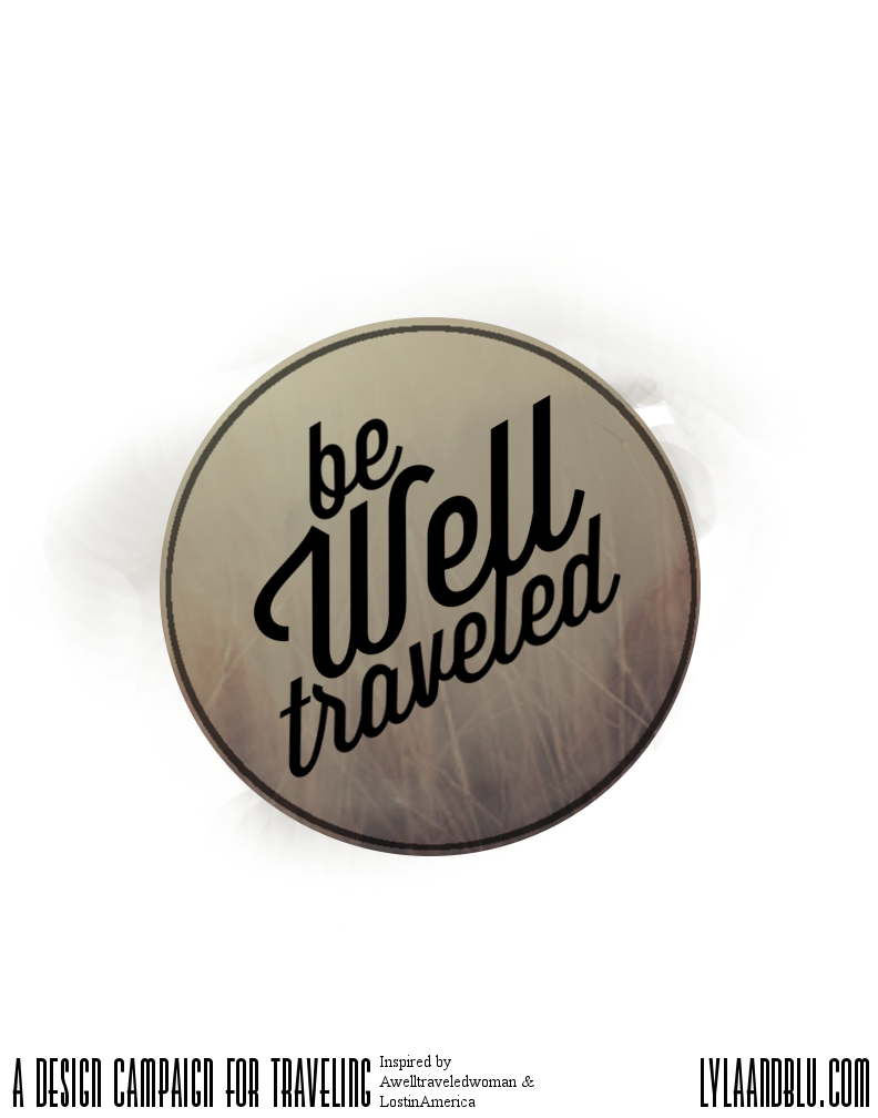 Be well Travelled