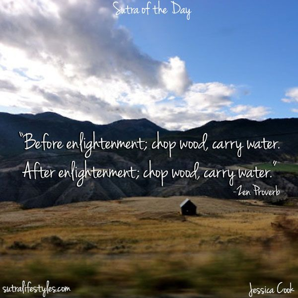 Friday Chop Wood Carry Water Water Enlightenment Things To Know