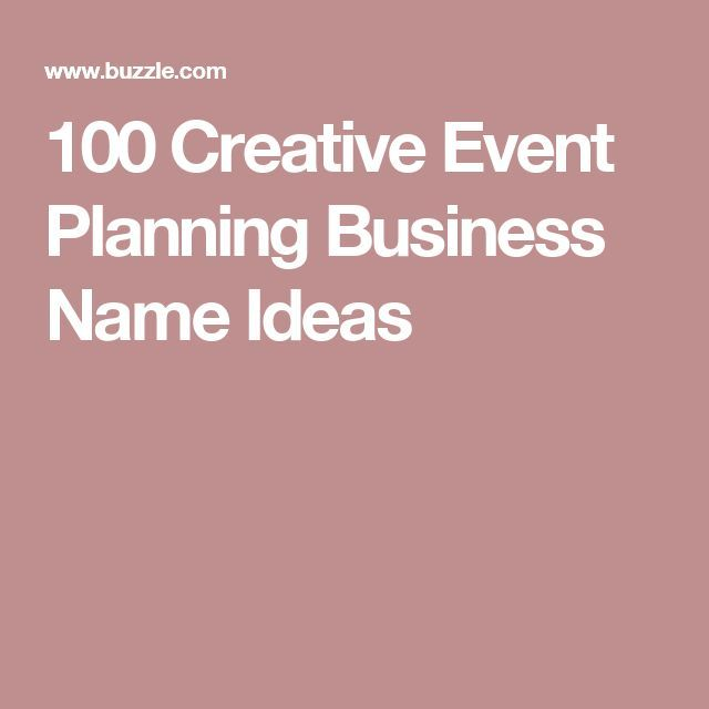 Creative And Prime Name Ideas For An Event Planning Business