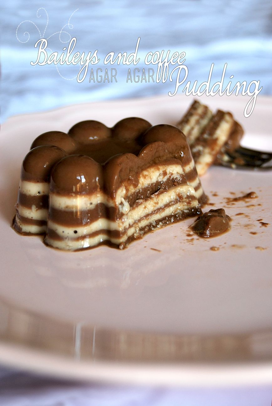 Una Gatta In Cucina Baileys And Coffee Agar Agar Pudding Asian Desserts Decadent Desserts Food