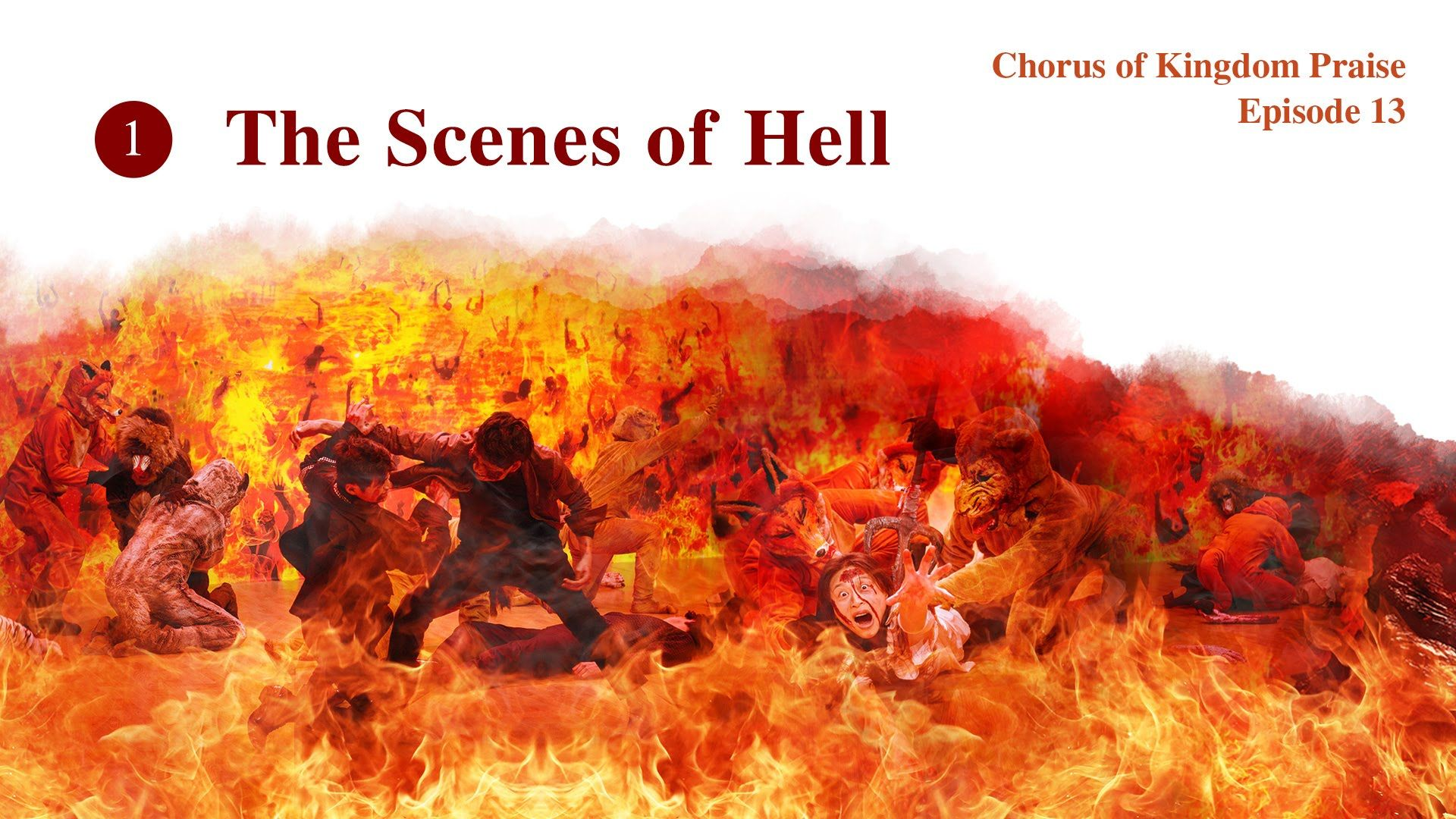 """Musical Show """"Chinese Gospel Choir Episode 13"""" (1): The Scenes of Hell"""