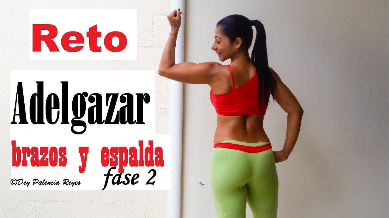 Videos de ejercicios para adelgazar brazos y espalda