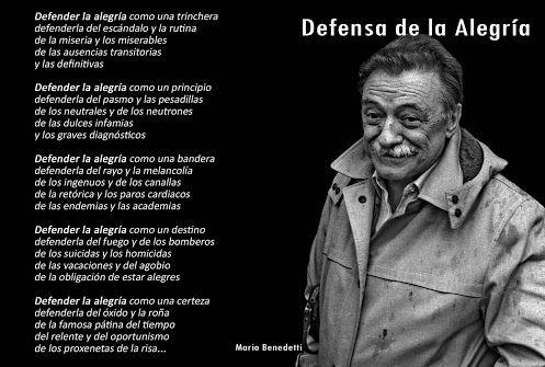 Poema Defensa De La Alegria Mario Benedetti Mario Benedetti Poemas Buscar Con Google Motivacion De Amor