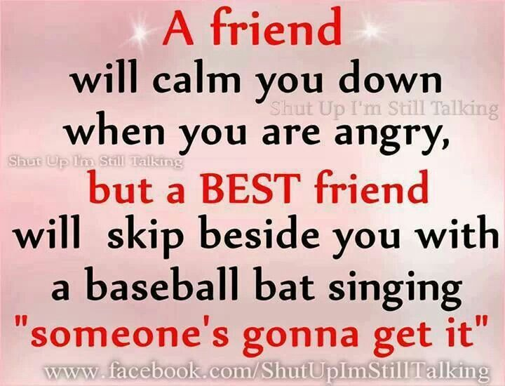 Best Friend Quote! This is always my thoughts when I\'m talking ...