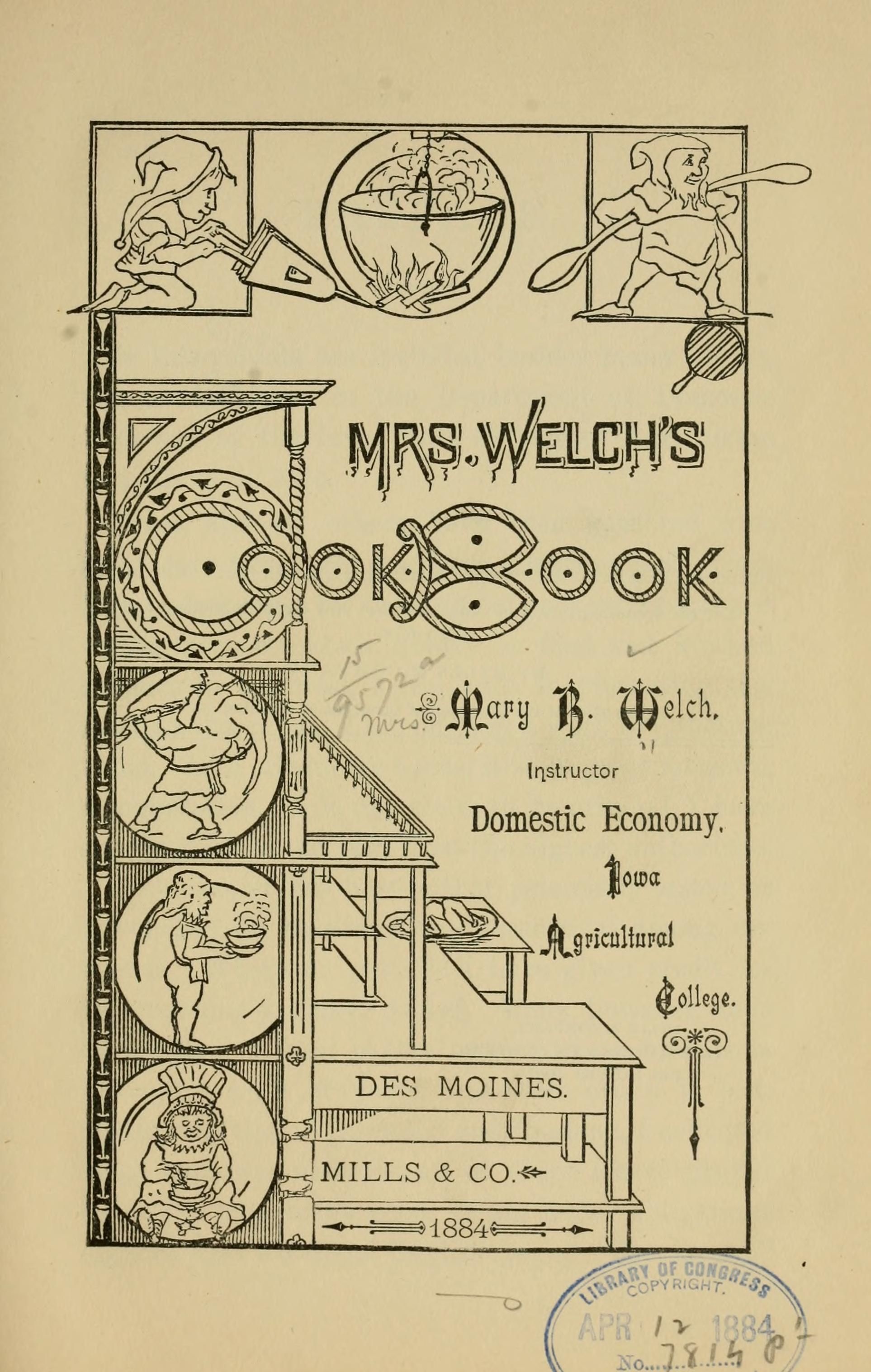 Mrs Welch S Cook Book By Mary Beaumont 1884 Archive