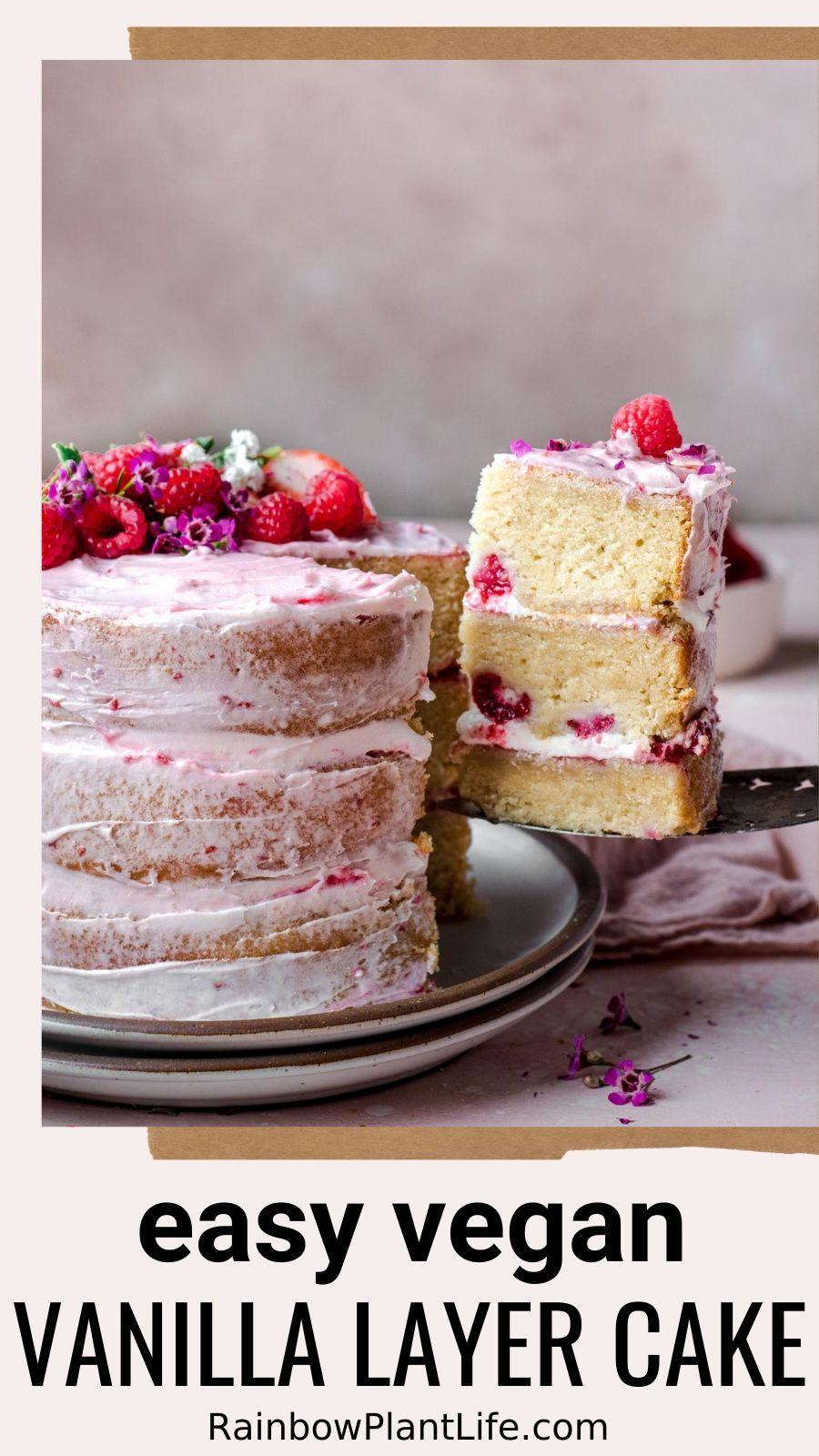Vegan Vanilla Layer Cake With Raspberry Jam Rainbow Plant Life In 2020 Vegan Vanilla Cake Vegan Cake Recipes Easy Vegan Cake Recipe