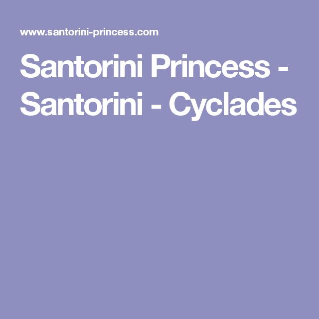 Santorini Princess - Santorini - Cyclades