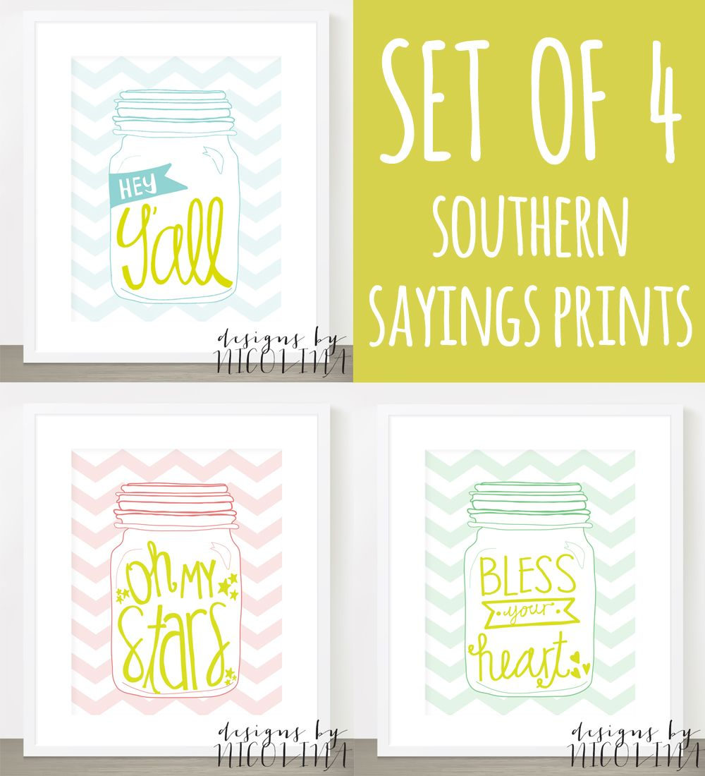 New Designs! Southern Sayings - handwritten on Mason Jars - Wall Art ...
