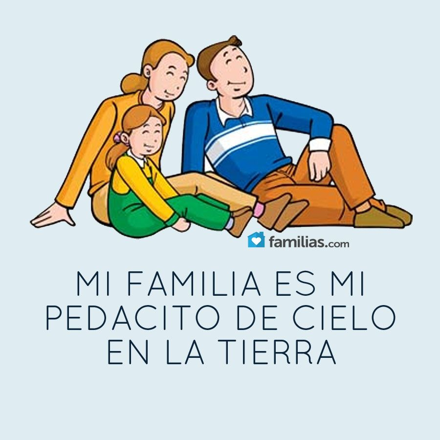 Frases De Amor Y Familia Frases De Amor Y Familia Yoamoamifamilia Www Familias Com Frases Para Padres Memes De Bebe Frases Hijos Amor