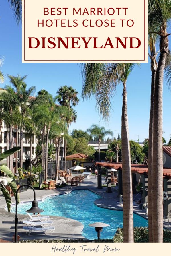 Photo of Marriott Hotels in der Nähe von Disneyland – Healthy Travel Mom