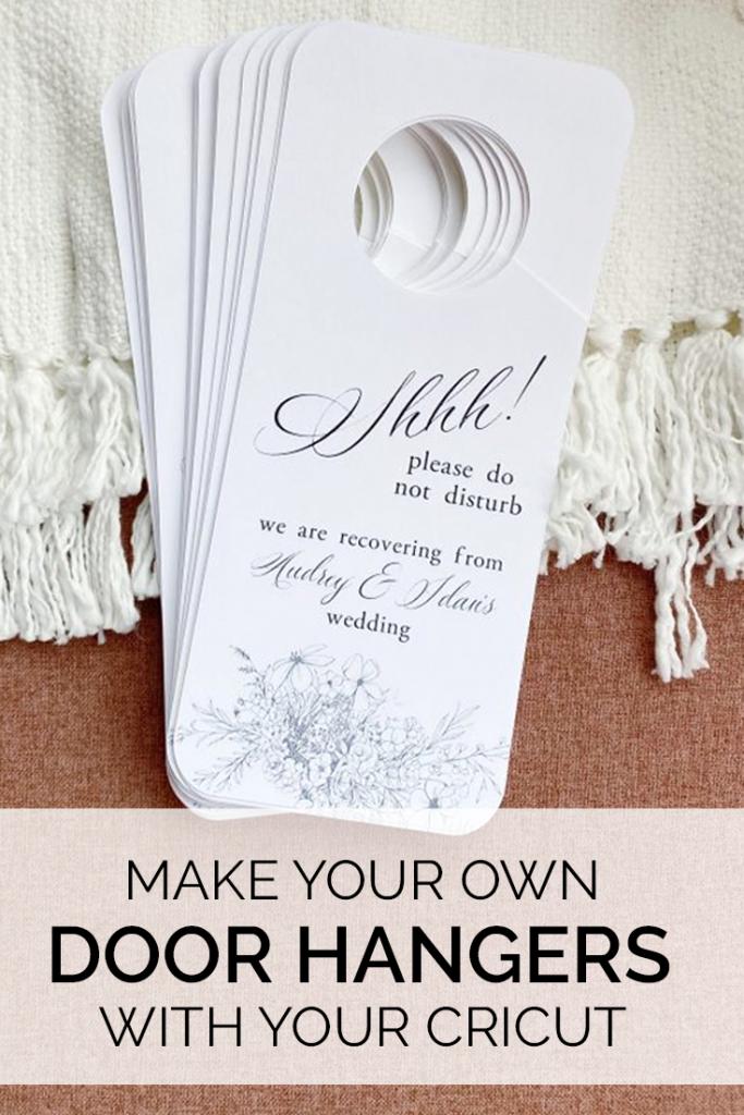 How To Make A Door Hanger With Your Cricut Love Always Audrey Cricut Wedding Wedding Hotel Gift Bags Wedding Hotel Gifts