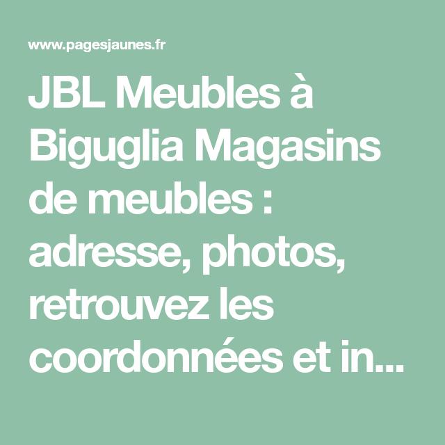 Jbl Meubles A Biguglia Magasins De Meubles Adresse Photos Retrouvez Les Coordonnees Et Informations Sur Le Prof Magasin Meuble Mobilier De Salon Magasin De