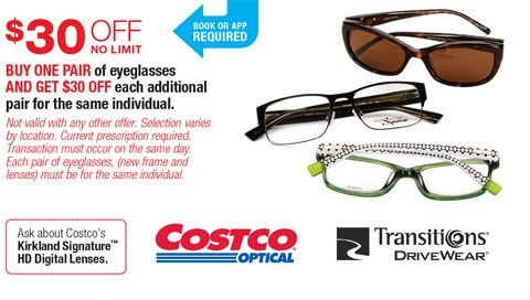 edf85ca3ed Costco Optical BUY ONE PAIR of eyeglasses AND GET  30 OFF each additional  pair for the same individual.