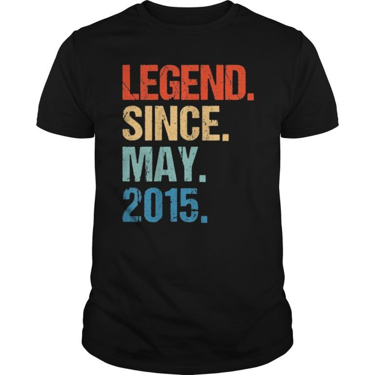 Legend Since May 2015 4th Birthday Gift 4 Years Old Shirt ...