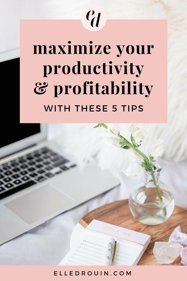 5 Tips to Maximize Productivity and Profitability