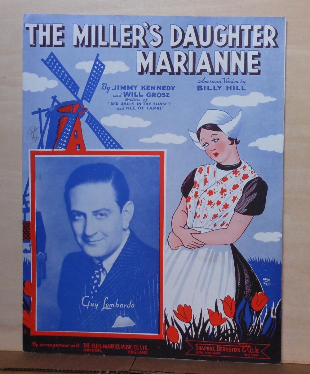 The Miller's Daughter Marianne - 1937 sheet music - Guy Lombardo, Dutch scene | eBay #vintagesheetmusic